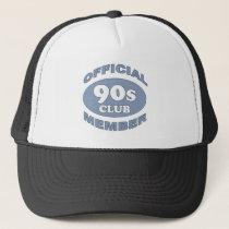 90th Birthday Gag Gifts Trucker Hat