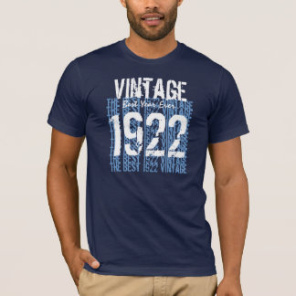 90th Birthday Gift Best 1922 Vintage V02 T-Shirt