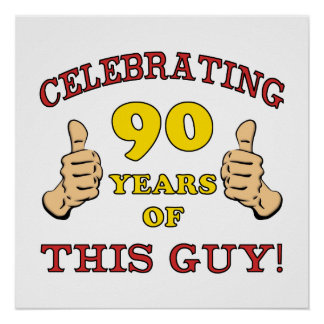 90th Birthday Gift For Him Posters