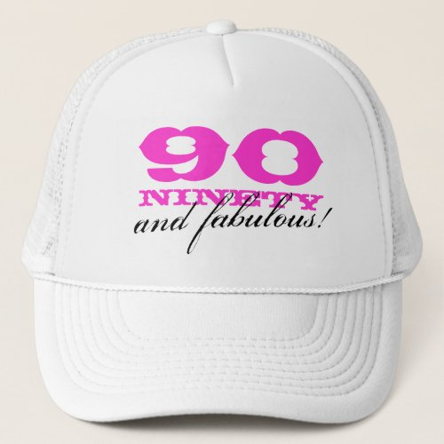 90th Birthday hat  90 and fabulous