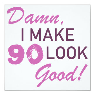90th Birthday Humor Card