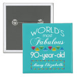 90th Birthday Most Fabulous Colorful Gem Turquoise 2 Inch Square Button