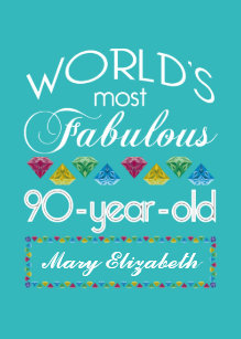 90th Birthday Most Fabulous Colorful Gem Turquoise Card