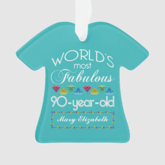 90th Birthday Most Fabulous Colorful Gem Turquoise Ornament