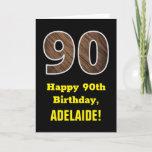 "[ Thumbnail: 90th Birthday: Name, Faux Wood Grain Pattern ""90"" Card ]"