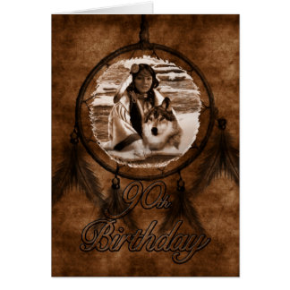 90th Birthday Native American Wolf and Dreamcatche Greeting Card