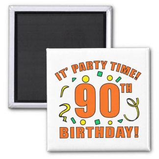 90th Birthday Party Time 2 Inch Square Magnet