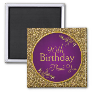 90th Birthday Thank You Magnet Gift