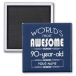 90th Birthday Worlds Best Fabulous Dark Blue 2 Inch Square Magnet