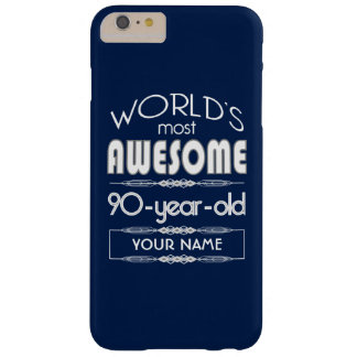 90th Birthday Worlds Best Fabulous Dark Blue Barely There iPhone 6 Plus Case