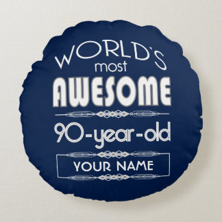 90th Birthday Worlds Best Fabulous Dark Blue Round Pillow