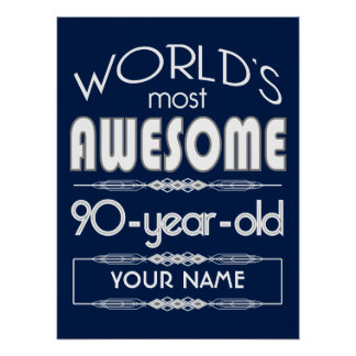 90th Birthday Worlds Best Fabulous Dark Blue Poster