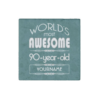 90th Birthday Worlds Best Fabulous Dark Green Fore Stone Magnet