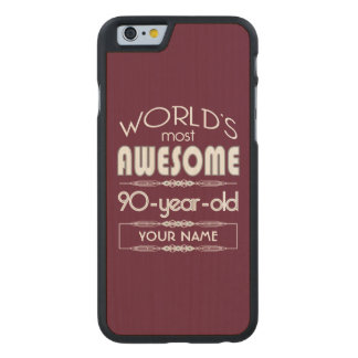 90th Birthday Worlds Best Fabulous Dark Red Maroon Carved Maple iPhone 6 Case