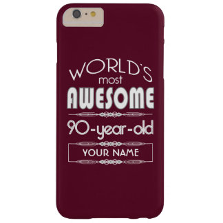 90th Birthday Worlds Best Fabulous Dark Red Maroon Barely There iPhone 6 Plus Case