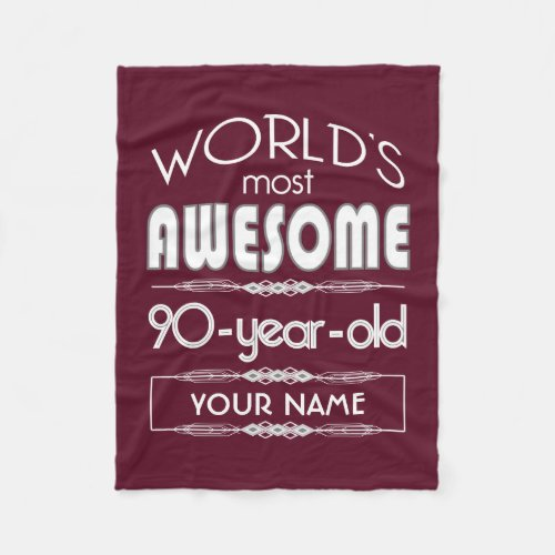 90th Birthday Worlds Most Awesome Fleece Blanket