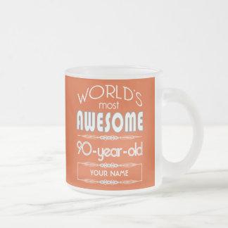 90th Birthday Worlds Best Fabulous Flame Orange 10 Oz Frosted Glass Coffee Mug