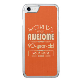 90th Birthday Worlds Best Fabulous Flame Orange Carved iPhone 8/7 Case
