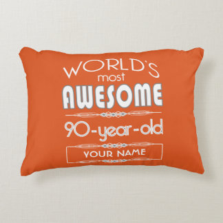 90th Birthday Worlds Best Fabulous Flame Orange Accent Pillow
