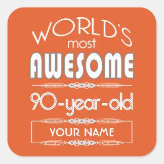 90th Birthday Worlds Best Fabulous Flame Orange Square Sticker