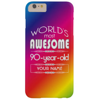 90th Birthday Worlds Best Fabulous Rainbow Barely There iPhone 6 Plus Case