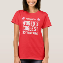 90th Birthday World's Coolest 90 Year Old H90C2 T-Shirt