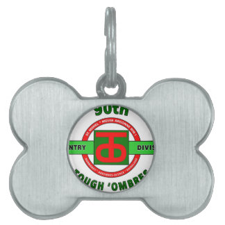 """90TH INFANTRY DIVISION """"TOUGH 'OMBRES"""" DIVISION PET NAME TAG"""