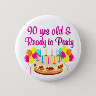 90TH PARTY GIRL BUTTON