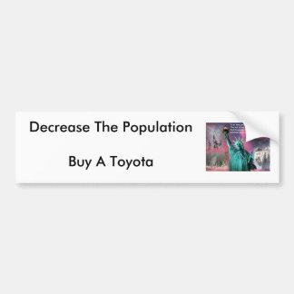 911, Decrease The PopulationBuy A Toyota Bumper Sticker