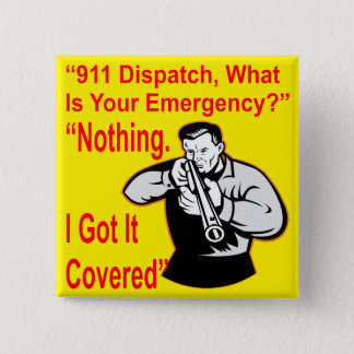 911 Dispatch What Is Your Emergency Button
