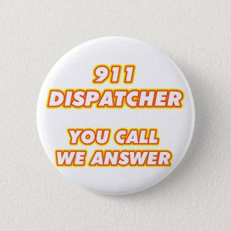 911 dispatcher-1 pinback button