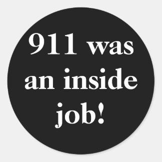 ¡911 eran un trabajo interior! pegatina