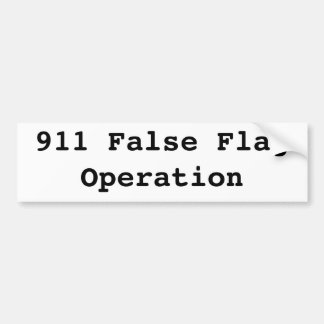 911 false flag operation car bumper sticker