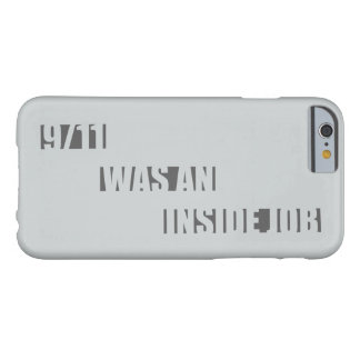 911 inside job barely there iPhone 6 case