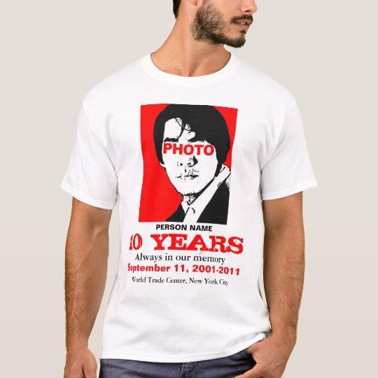 911 Memory In 10 Years Add Photo T-Shirt