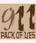 911 Pack of Lies T-shirts