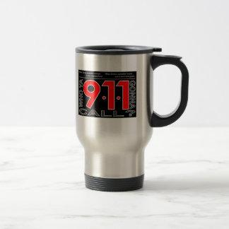 """911"""" quién Ya que va a llamar?"""" Taza del viaje"""