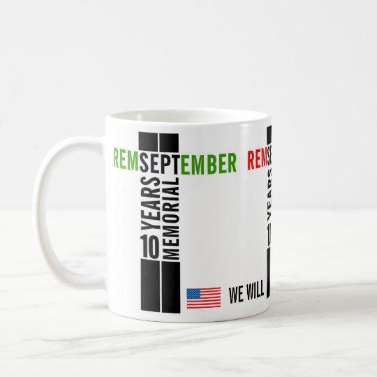 911 Remember 10 Years Memorial Mug