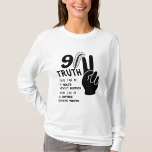 911 Truth No Peace Without Justice T-Shirt