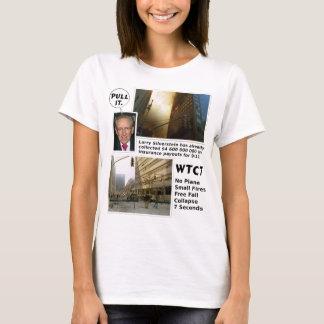 911 Truth WTC7 Pull It tshirt
