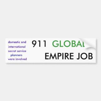 911 was a military EMPIRE JOB Car Bumper Sticker