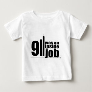 911 was an inside job baby T-Shirt