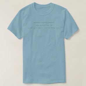 911 WAS AN INSIDE JOB ( grey morse code ) T-Shirt