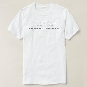 911 WAS AN INSIDE JOB ( morse code ) T-Shirt
