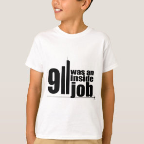 911 was an inside job T-Shirt