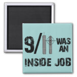 911 Was Inside Job 2 Inch Square Magnet