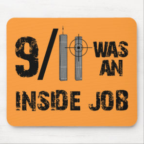 911 Was Inside Job Mouse Pad