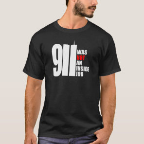 911 Was Not An Inside Job Tee