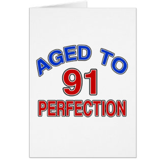 91 Aged To Perfection Card