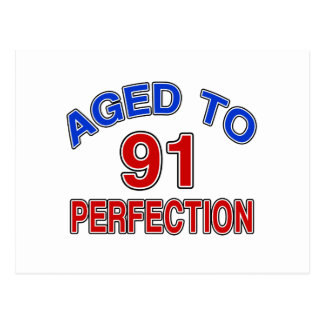 91 Aged To Perfection Postcard